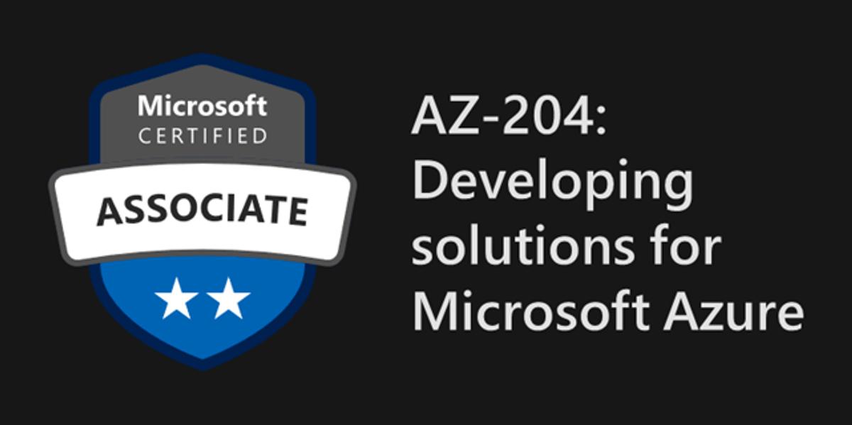 Certified Microsoft AZ-204 Exam